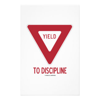 Yield To Discipline (Yield Sign Humor) Stationery