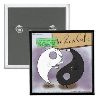 Yin Meets Yang Zen Funny 2 Inch Square Button