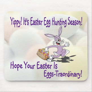 Yippy! It's Easter Egg Hunting Season! Mouse Pad
