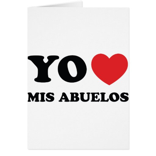 Yo Amo Mis Abuelos Greeting Cards