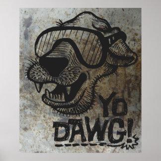 Yo Dawg! Poster