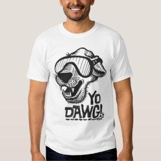 Yo Dawg! T-shirt