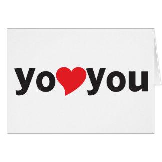 Yo heart You (I love you) Card