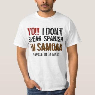 YO!!!, I , Don't, Speak, Spanish, I'm, I... Tshirt