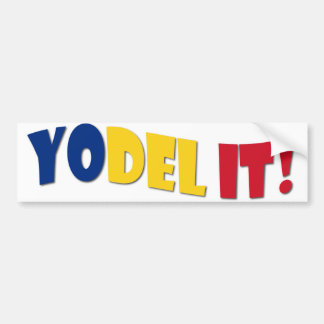Yodel It! Bumper Sticker