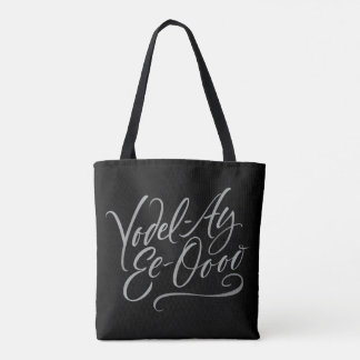 "Yodelling Calligraphy ""Yodel-Ay-Ee-Oooo"" Lettering Tote Bag"