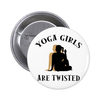 Yoga GIrls Are Twisted  Gift 6 Cm Round Badge