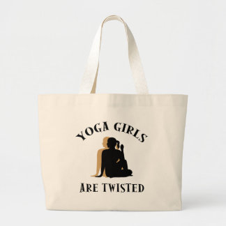 Yoga GIrls Are Twisted  Gift Large Tote Bag