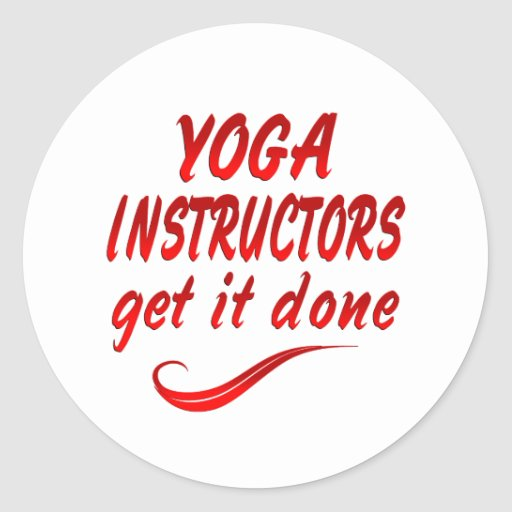 Yoga Instructors Get it Done Sticker
