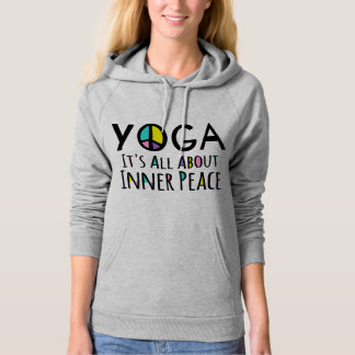 Yoga It's All About Inner Peace Hoodie