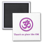 "Yoga Om magnet ""No Place Like Om"""