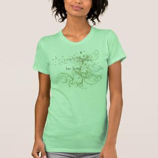 "Yoga Speak : ""Be Love: Green Chakra T Shirts"