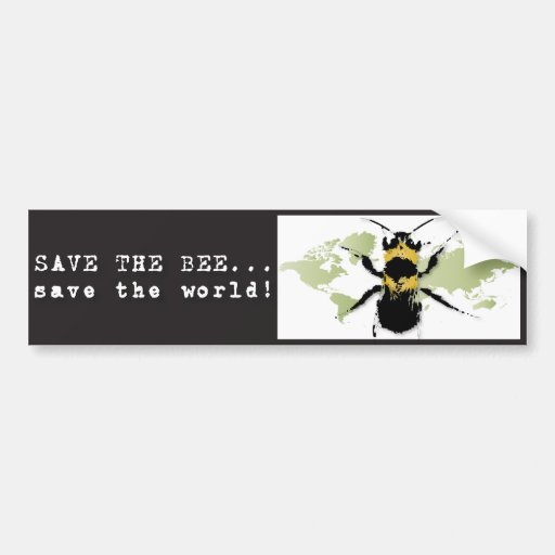 Yoga Speak : Save the Bee ... Save the World! Bumper Stickers