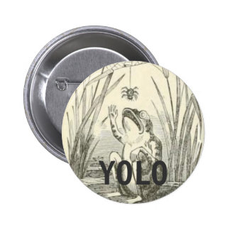 YOLO 6 CM ROUND BADGE