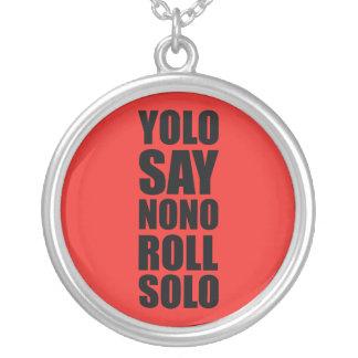 YOLO Roll Solo Pendants