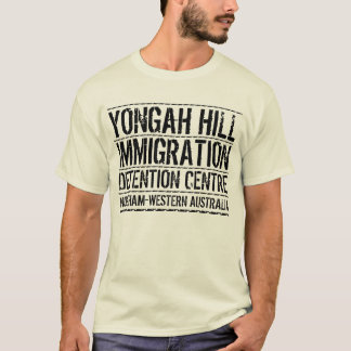 Yongah Hill Immigration Detention Centre T-Shirt