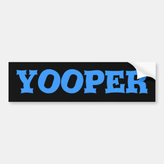 Yooper Bumper Sticker Upper Peninsula MI Michigan