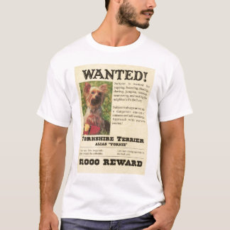 Yorkie Wanted Poster T-Shirt