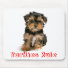 Yorkies Rule Yorkshire Terrier Puppy Dog Mousepad