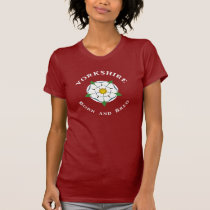 Yorkshire Born and Bred Ladies Tee Shirt