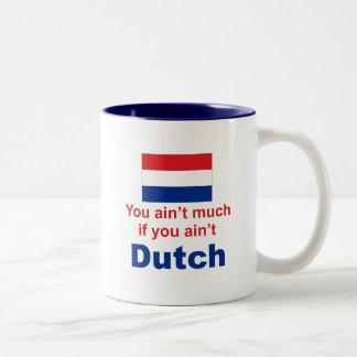 You Ain't Much... Two-Tone Coffee Mug