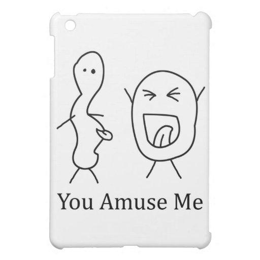 You Amuse Me logo Case For The iPad Mini