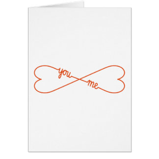 you and me, heart shaped infinity sign, greeting card
