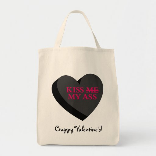 You and Valentine's Day Can Kiss My Ass Grocery Tote Bag