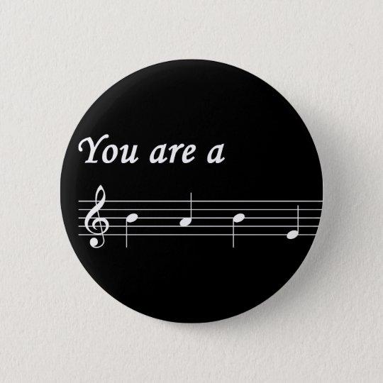 You Are A BABE Button