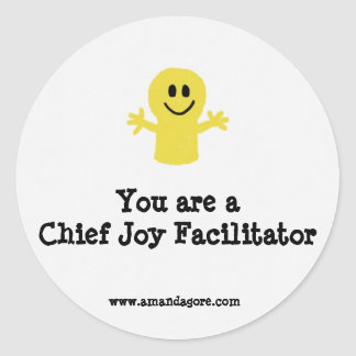 You are a Chief Joy Facilitator Sticker