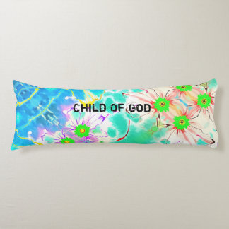 You Are A Child Of God Body Cushion