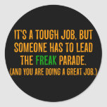 You are a excellent leader (2) round stickers