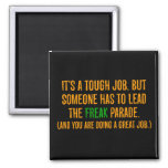You are a excellent leader (2) square magnet