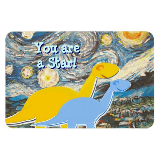 You are a Star Starry Night Dinosaurs Magnet