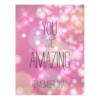 You are Amazing - Pink Glitter Inspirational Quote Postcard