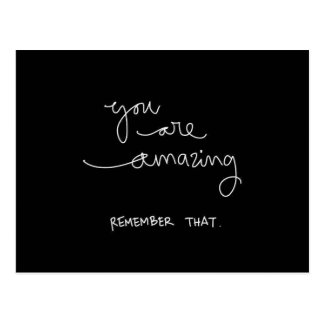 YOU ARE AMAZING REMEMBER THAT COMPLIMENTS ENCOURAG POSTCARD