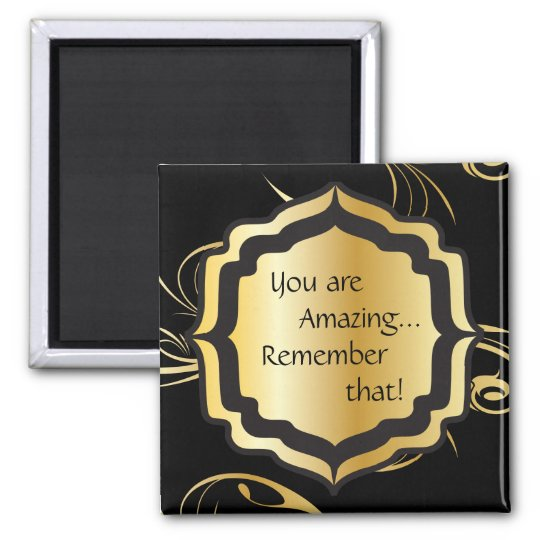 You are Amazing Square Magnet