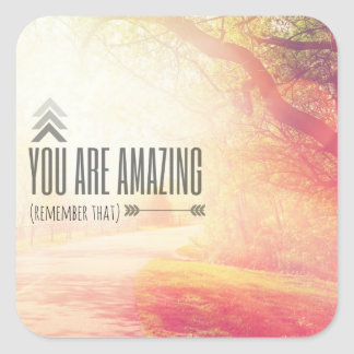 You Are Amazing Square Sticker