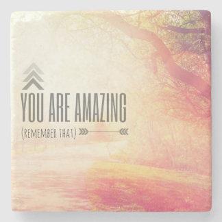 You Are Amazing Stone Coaster