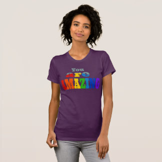 You Are Amazing T-Shirt