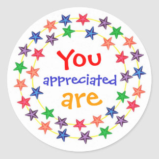 You are appreciated, stickers, with colorful stars classic round sticker