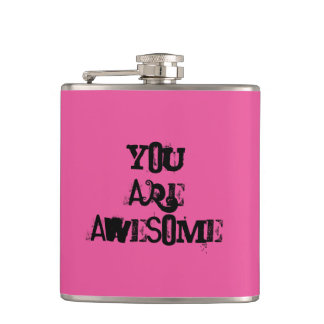 """You are Awesome"" Hip Flask"
