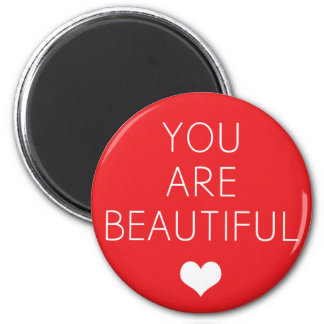 You are beautiful but Red Refrigerator Magnet