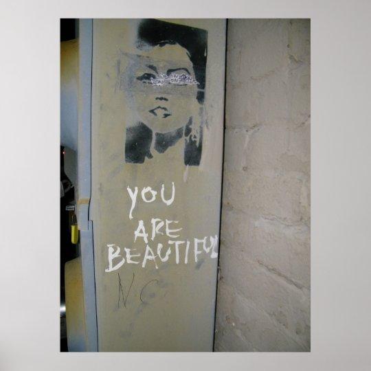 You are beautiful Graffiti poster