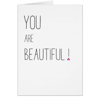 You Are Beautiful - LGBT - Pink Triangle Card