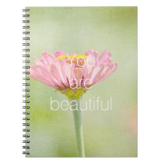 You are Beautiful Zinnia flower Notebook