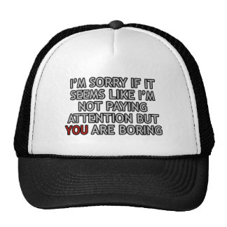 You Are Boring Trucker Hat