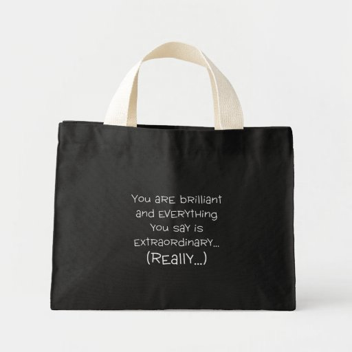 You are brilliant and special tote bag