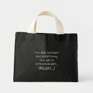 You are brilliant and special mini tote bag