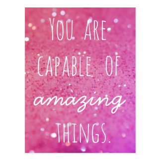 You are capable of amazing things - Pink Bokeh Postcard